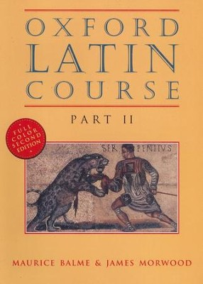 Oxford Latin Course:  Part II: Second Edition   -     By: Maurice Balme, James Morwood