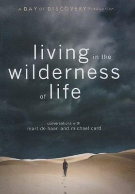 Living in the Wilderness of Life: conversations with Mart De Haan and Michael Card - DVD  -