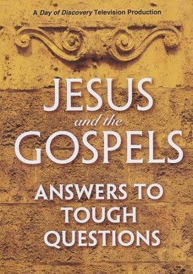 Jesus and the Gospels: Answers to Tough Questions - DVD  -