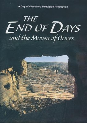 The End of Days and the Mount of Olives - DVD  -