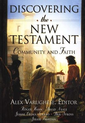 Discovering the New Testament: Community and Faith   -     Edited By: Alex Varughese     By: Alex Varughese, ed.