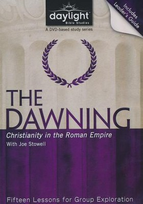 The Dawning: Christianity in the Roman Empire, with Joe Stowell, DVD  -     By: Day of Discovery
