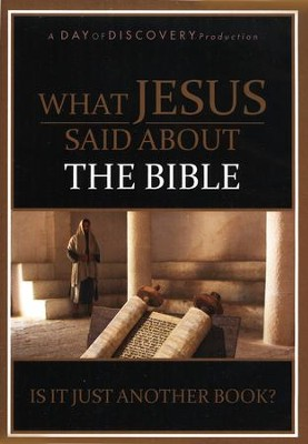 What Jesus Said About the Bible: Is It Just Another Book? - DVD  -     By: Day of Discovery