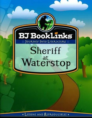 BJU BookLinks Reading Grade 4 BookLinks: Sheriff at Waterstop Teaching Guide  -