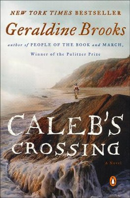 Caleb's Crossing  -     By: Geraldine Brooks