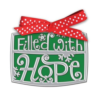 Filled With Hope Word Ornament  -