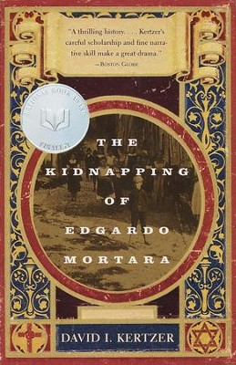 The Kidnapping of Edgardo Mortara - eBook  -     By: David Kertzer