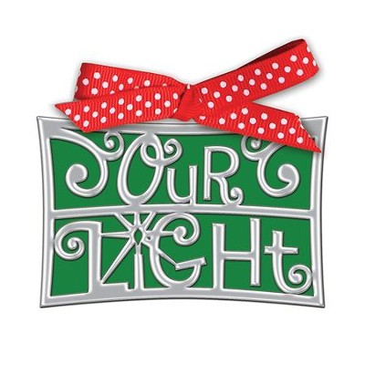 Our Light Word Ornament  -