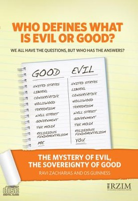 The Mystery of Evil, the Sovereignty of Good - CD   -     By: Ravi Zacharias