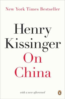 On China  -     By: Henry Kissinger