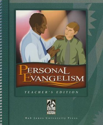 BJU Personal Evangelism and Discipleship, Teacher's Edition   -