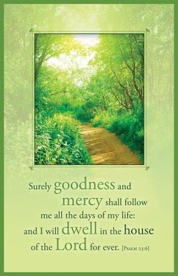 Goodness and Mercy Bulletins (Psalm 23:6)/100  -