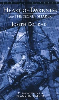 Heart of Darkness and the Secret Sharer   -     Edited By: Franklin Walker     By: Joseph Conrad