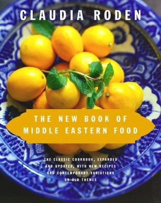The New Book of Middle Eastern Food - eBook  -     By: Claudia Roden