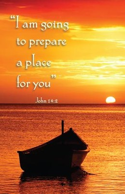Prepare A Place For You (John 14:2) Bulletins, 100  -