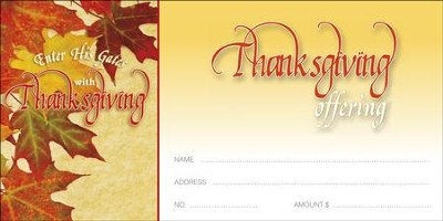 Enter His Gates With Thanksgiving (Psalm 100:4, NIV) Offering Envelopes, 100  -