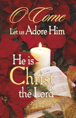 O Come, Let Us Adore Him, Bulletins, 100  -