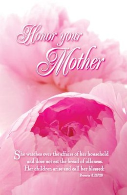 Honor Your Mother (Proverbs 31:27-28, NIV) Bulletins, 100  -