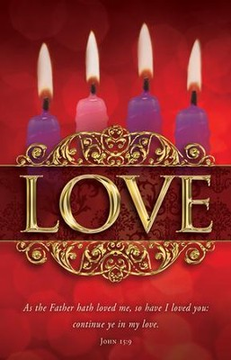 Love (John 15:9) Advent Bulletins, 100  -