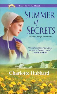 Summer of Secrets, Seasons of the Heart Series #1   -     By: Charlotte Hubbard