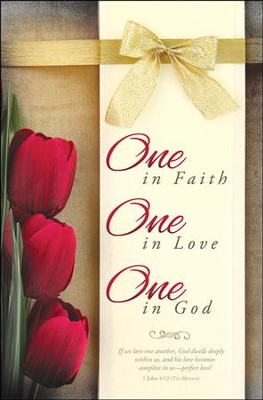 One in Faith (1 John 4:12, The Message) Bulletins, 100   -