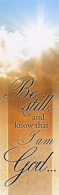 Be Still and Know (Psalm 46:10) Bookmarks, 25  -