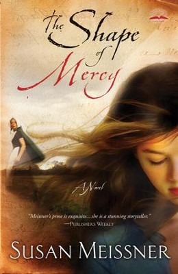 The Shape of Mercy: A Novel - eBook  -     By: Susan Meissner
