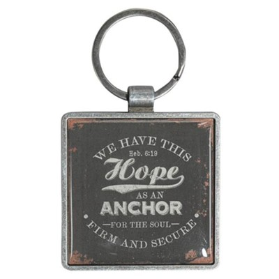 We Have This Hope As An Anchor Keyring  -