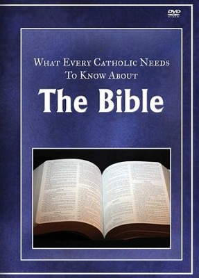 What Every Catholic Needs to Know About the Bible  -     By: Dr. Scott Hahn