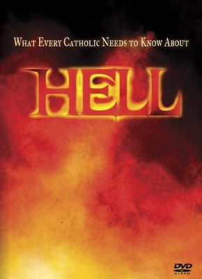 What Every Catholic Needs to Know About Hell  -     By: Dr. Scott Hahn