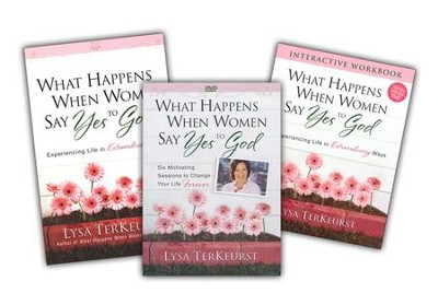 What Happens When Women Say Yes to God, 3 Pack (Book, DVD,  and Workbook)  -
