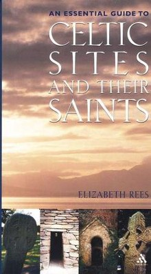 Definitive Guide to Celtic Sites and Their Saints  -     By: Elizabeth Rees
