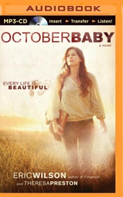 October Baby - unabridged audio book on MP3-CD  -     Narrated By: Rachel Hendrix     By: Eric Wilson, Theresa Preston