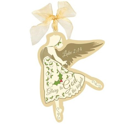 Glory To God Angel Ornament  -