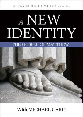 A New Identity: The Gospel of Matthew DVD   -     By: Day of Discovery