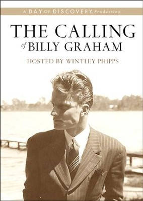 The Calling of Billy Graham DVD   -     By: Day of Discovery