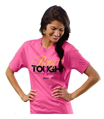 Pretty Tough Shirt, Pink, Small  -