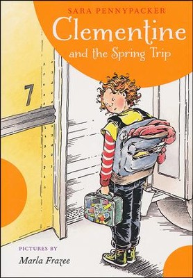Clementine and the Spring Trip  -     By: Sara Pennypacker     Illustrated By: Marla Frazee