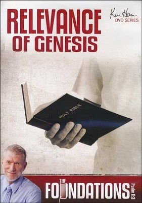 Foundations: Relevance of Genesis  -     By: Ken Ham