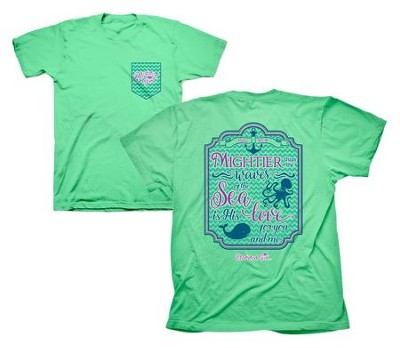 Mightier Than the Waves Of the Sea Shirt, Green, Medium  -