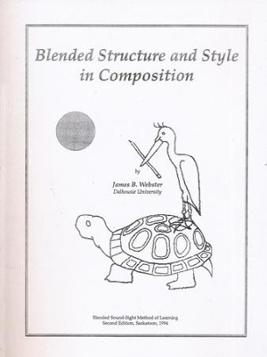 Blended Structure and Style in Composition  -     By: James B. Webster