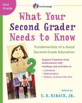 What Your Second Grader Needs to Know: Fundamentals of a Good Second Grade Education Revised - eBook  -     By: E.D. Hirsch