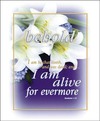 I Am Alive Forevermore (Revelation 1:18) Large Bulletins, 100  -