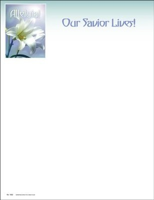 Our Savior Lives! Letterhead, 100  -