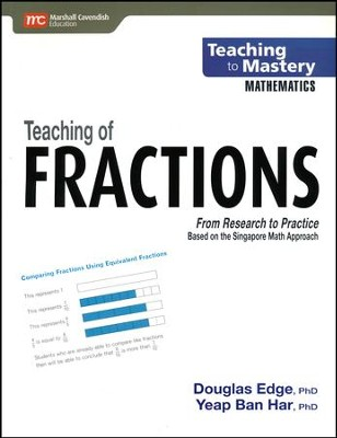 Teaching to Mastery Mathematics: Teaching of Fractions   -     By: Douglas Edge Ph.D., Yeap Ban Har Ph.D.