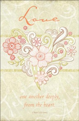 Love One Another Deeply (1 Peter 1:22, NIV) Bulletins, 100  -