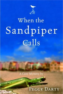 When the Sandpiper Calls - eBook  -     By: Peggy Darty