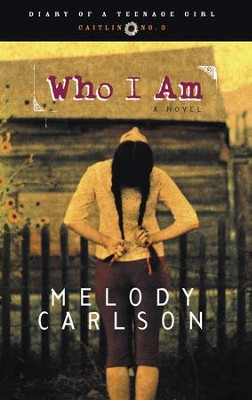 Who I Am: Diary Number 3 - eBook Diary of a Teenage Girl Series Caitlan #3  -     By: Melody Carlson