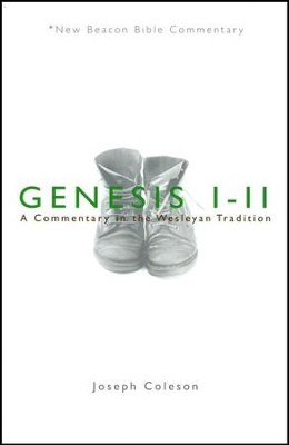 NBBC, Genesis 1-11: A Commentary in the Wesleyan Tradition  -     By: Joseph Coleson