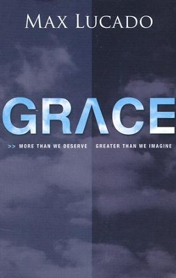 Grace, Pack of 25 Tracts  -     By: Max Lucado